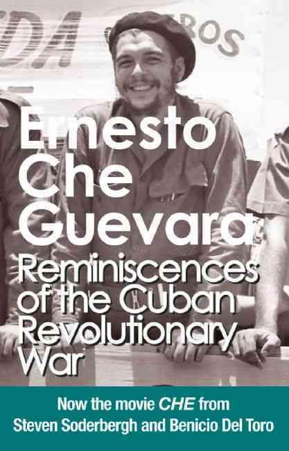 Reminiscences of the Cuban Revolutionary War By Guevara, Ernesto/ Guevara, Aleida (FRW)